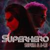 Couverture de l'album Superhero - Single