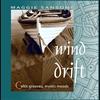 Cover of the album Wind Drift: Celtic grooves,mystic moods