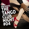 Cover of the album The Tango Club Night, Vol. 4 (Compiled by DJ Ralph Von Richthoven)