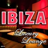 Cover of the album Ibiza Luxury Lounge