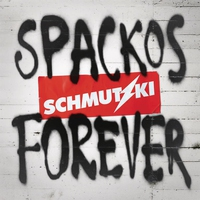 Cover of the track Spackos Forever