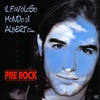 Cover of the album Il favoloso mondo di Alberto... (Pre Rock)