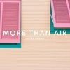 Cover of the album More Than Air - Single