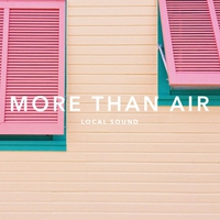 Cover of the track More Than Air - Single