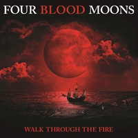 """Couverture du titre Walk Through the Fire (From """"Four Blood Moons"""" Soundtrack) [Radio Edit] - Single"""