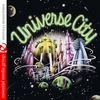 Cover of the album Universe City (Remastered)