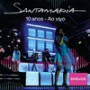 Cover of the album Santamaria 10 anos - ao vivo