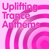 Cover of the album Uplifting Trance Anthems 2016