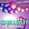 Cover of the album Chillout 2015 - Best of 30 Top Hits, Lounge, Ambient, Downtempo, Chill, Psychill, Psybient, Trip Hop