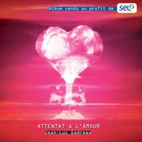 Cover of the track Attentat à l'amour