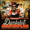 Cover of the album Dumbshit Masterplan