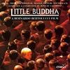 Couverture de l'album Little Buddha (Music from the Original Motion Picture Soundtrack)