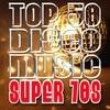 Cover of the album Top 50 Disco Music: Super 70s
