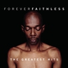 Cover of the album Forever Faithless: The Greatest Hits