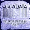 Couverture de l'album And In the Beginning … the Complete Early Man 1968-69