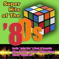 Couverture du titre Super Hits Of The '80s