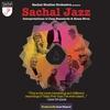 Cover of the album Sachal Jazz Interpretations of Jazz Standards & Bossa Nova