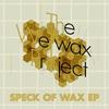 Couverture de l'album Speck of Wax - EP