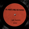 Cover of the album All Night Long / No Panties - Single