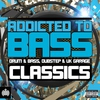 Couverture de l'album Addicted to Bass Classics - Drum & Bass, Dubstep & Uk Garage - Ministry of Sound
