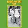 Cover of the album Golden Afrique, Vol. 1