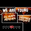 Couverture du titre We Are Young (Radio Edit) [feat. Deepside Deejays]