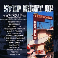 Couverture du titre Step Right Up - The Songs of Tom Waits