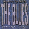 Couverture de l'album Absolutely the Best of the Blues