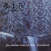 Couverture de l'album For Snow Covered the Northland