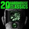 Cover of the album 20 Hardhouse Classics