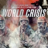 Cover of the album World Crisis (Higher Ground Sound Presents)