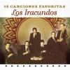 Cover of the album Los Iracundos: 15 Canciones Favoritas