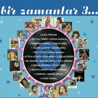 Cover of the track Bir Zamanlar, Vol. 3