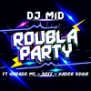 Cover of the track Roubla party (feat. Harage Mc, Seff & Kader Sghir)