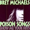 Couverture de l'album Poison Songs - Show Me Your Hits