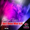 Cover of the album I Don't Know What Is It - Single