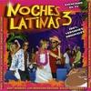 Couverture de l'album Noches Latinas 3