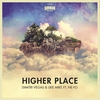 Couverture du titre Higher Place (Bassjackers remix)
