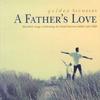 Couverture de l'album Golden Slumbers: A Father's Love