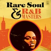 Cover of the album Rare Soul & R&B Masters