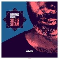 Couverture du titre Self Is Steam - EP