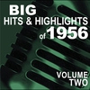 Cover of the album Big Hits & Highlights of 1956, Vol. 2