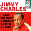 Couverture de l'album I Saw Mommy Kissing Santa Claus (Remastered) - Single