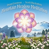 Cover of the album Mountain Meadow Meditation