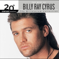Cover of the track 20th Century Masters: The Millennium Collection: The Best of Billy Ray Cyrus