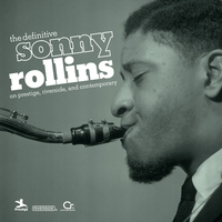 Couverture du titre The Definitive Sonny Rollins on Prestige, Riverside and Contemporary