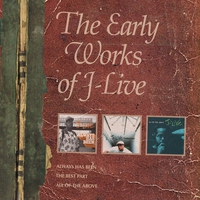 Cover of the track The Early Works of J-Live