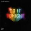 Couverture du titre Do It Tonight (Radio Edit)