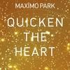 Couverture de l'album Quicken the Heart (Bonus Track Version)