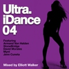 Cover of the album Ultra iDance 04 (Mixed by Elliott Walker)